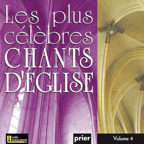 Various - Les Plus Célèbres Chants D'Eglise Vol. 4 - Preis vom 01.08.2021 04:46:09 h