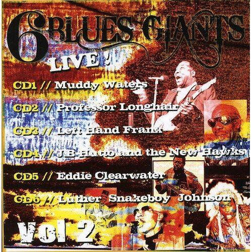 6 Blues Giants Live - Vol.1-6 Blues Giants Live - Preis vom 16.05.2021 04:43:40 h
