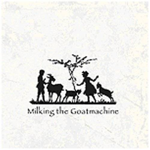 Milking the Goatmachine - Back from the Goats...a Goateborg Fairy Tale - Preis vom 21.06.2021 04:48:19 h