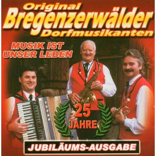 Bregenzerwälder Dorfmusikanten - Musik Ist Unser Leben - Preis vom 13.06.2021 04:45:58 h