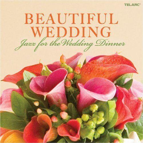 Various - Beautiful Wedding-Jazz for the Wedding Dinner - Preis vom 18.06.2021 04:47:54 h