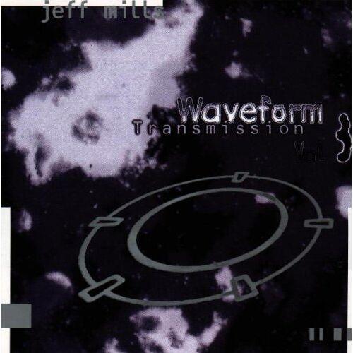 Jeff Mills - Waveform Transmission Vol.3 - Preis vom 18.06.2021 04:47:54 h