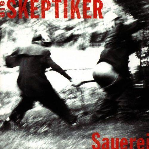 die Skeptiker - Sauerei - Preis vom 19.06.2021 04:48:54 h