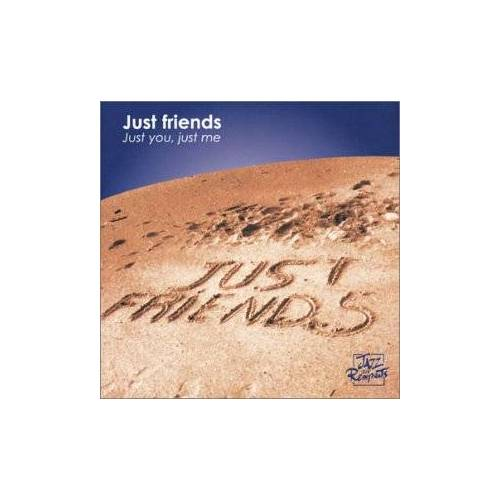 Just Friends - Just You,Just Me - Preis vom 15.06.2021 04:47:52 h