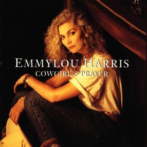 Emmylou Harris - Cowgirl'S Prayer - Preis vom 03.05.2021 04:57:00 h