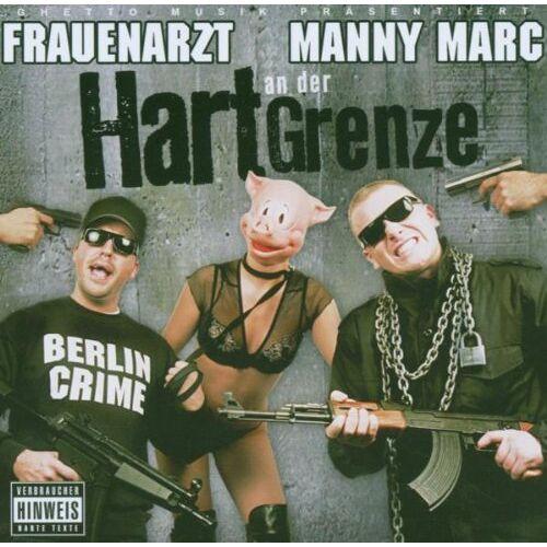 Frauenarzt & Manny Marc - Hart An der Grenze - Preis vom 18.06.2021 04:47:54 h