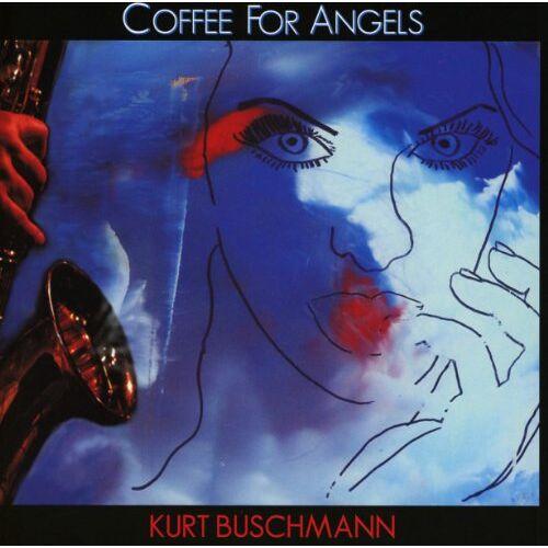 Kurt Buschmann - Coffee For Angels - Preis vom 09.06.2021 04:47:15 h