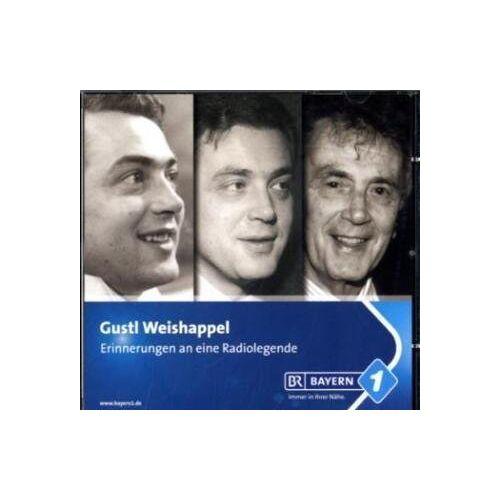 Gustl Weishappel - Gustl Weishappel-Erinnerungen An Eine Radiolegende - Preis vom 14.06.2021 04:47:09 h