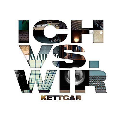 Kettcar - Ich vs. Wir (Ltd. Special Edition) - Preis vom 17.06.2021 04:48:08 h