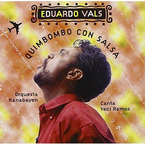 Eduardo Vals - Quimbombo Con Salsa - Preis vom 21.06.2021 04:48:19 h