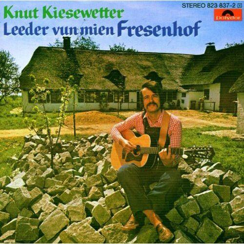 Knut Kiesewetter - Leeder Vun Mien Fresenhof - Preis vom 28.07.2021 04:47:08 h