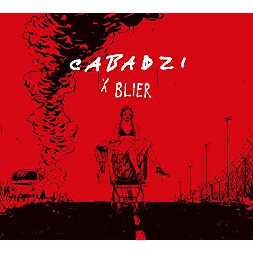 - Cabadzi X Blier - Preis vom 22.06.2021 04:48:15 h