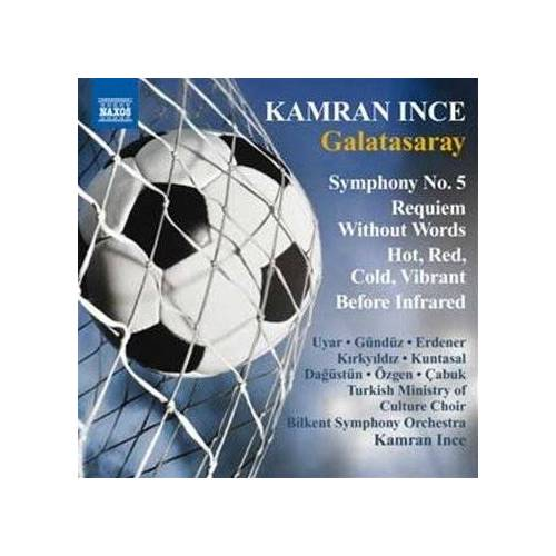 Kamran Ince - Ince: Symphony No. 5 'galatasa - Preis vom 15.06.2021 04:47:52 h