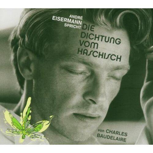 André Eisermann - Die Dichtung Vom Haschisch - Preis vom 16.06.2021 04:47:02 h