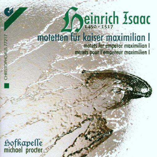 Hofkapelle - Motetten für Kaiser Maximilian - Preis vom 17.06.2021 04:48:08 h