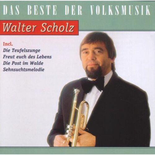 Walter Scholz - Das Beste Von Walter Scholz - Preis vom 12.06.2021 04:48:00 h