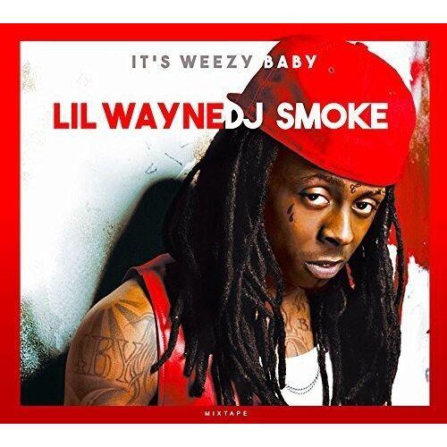 Lil Wayne - It'S Weezy Baby-Mixtape - Preis vom 11.06.2021 04:46:58 h