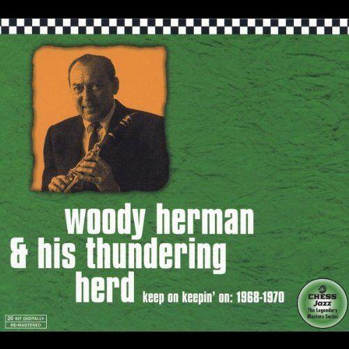 Herman, Woody & His Thundering - Keep on Keepin' on - Preis vom 18.06.2021 04:47:54 h