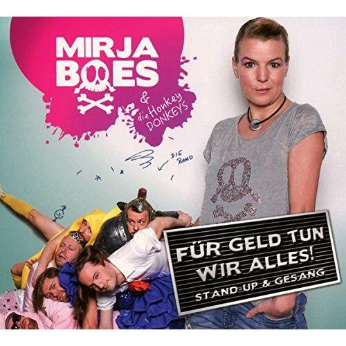 Mirja & die Honkey Donkeys Boes - Für Geld tun wir alles - Preis vom 18.06.2021 04:47:54 h