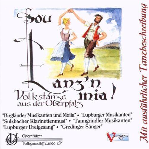 Various - Sou tanz'n mia - Volkstänze aus der Oberpfalz - Preis vom 17.05.2021 04:44:08 h