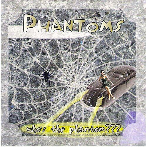 Phantoms - Who's the Phantom - Preis vom 12.06.2021 04:48:00 h