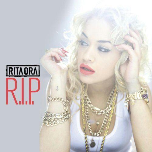 Ora, Rita Featuring Tinie Tempah - R.I.P. - Preis vom 15.06.2021 04:47:52 h