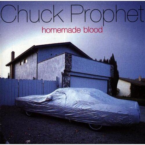 Chuck Prophet - Homemade Blood - Preis vom 12.06.2021 04:48:00 h