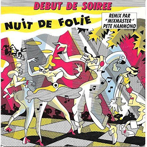 Début De Soirée - Nuit de folie (Crazy Night Remix, 1988) [Vinyl Single] - Preis vom 12.06.2021 04:48:00 h