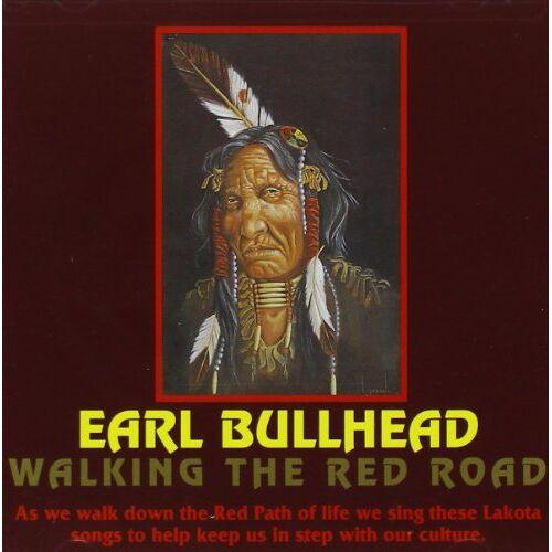 Earl Bullhead - Walking the Red Road - Preis vom 21.06.2021 04:48:19 h