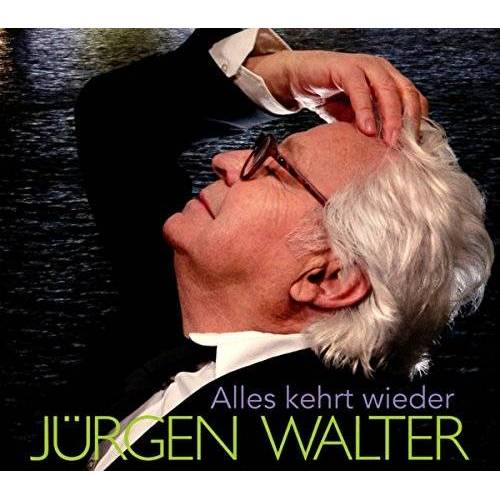 J?Rgen Walter - Alles Kehrt Wieder - Preis vom 17.06.2021 04:48:08 h