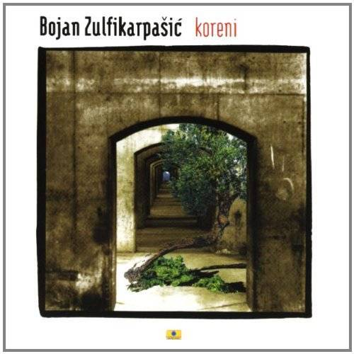 Bojan Zulfikarpasic - Koreni - Preis vom 16.06.2021 04:47:02 h