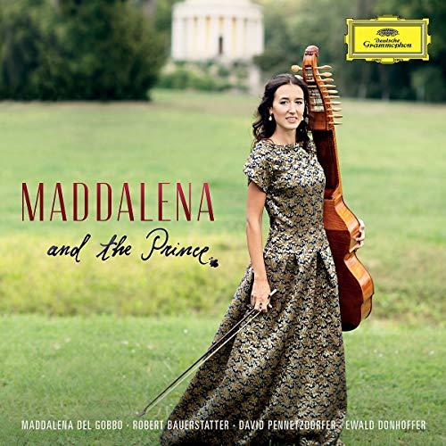 Maddalena Del Gobbo - Maddalena and the Prince - Preis vom 17.06.2021 04:48:08 h