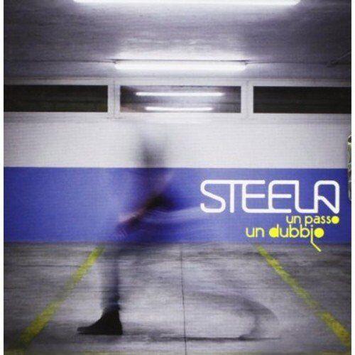 Steela - Un Passo un Dubbio - Preis vom 16.05.2021 04:43:40 h