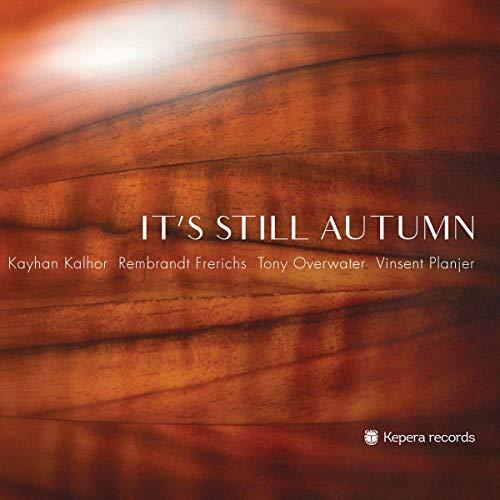 Kayhan Kalhor - It'S Still Autumn - Preis vom 19.06.2021 04:48:54 h