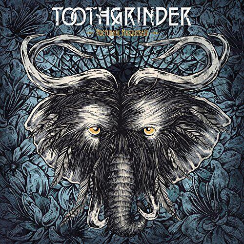 Toothgrinder - Nocturnal Masquerade - Preis vom 12.10.2021 04:55:55 h