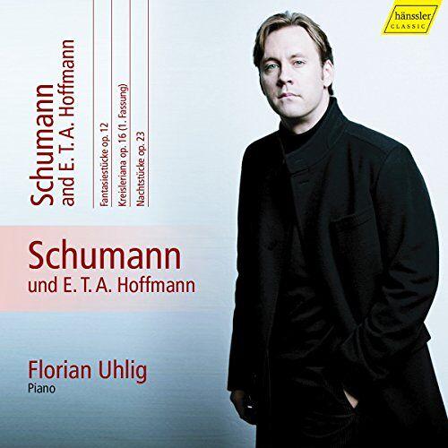 Florian Uhlig - Schumann & E.T.A. Hoffmann: Piano - Preis vom 21.06.2021 04:48:19 h