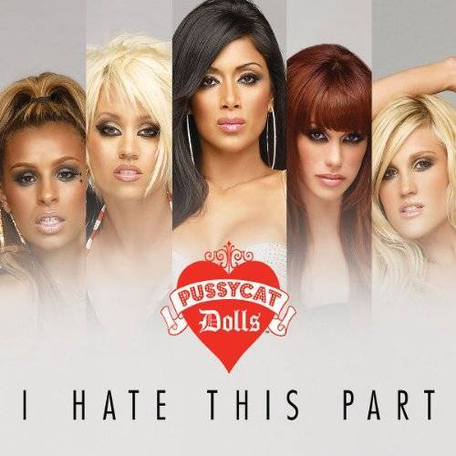 Pussycat Dolls - I Hate This Part - Preis vom 15.06.2021 04:47:52 h