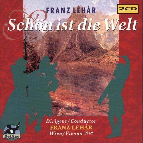 Toni Gerhold - Lehar: Schön ist die Welt (Gesamtaufnahme) (Aufnahme Wien 1942) - Preis vom 18.06.2021 04:47:54 h