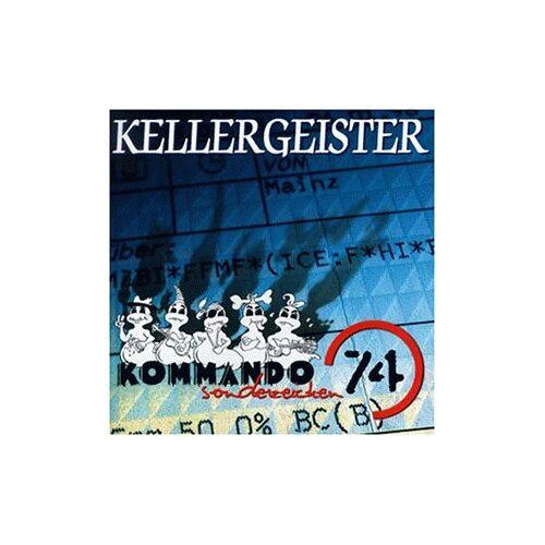 Kellergeister - Kommando Sonderzeichen 74 - Preis vom 12.06.2021 04:48:00 h