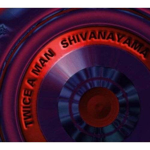 Twice a Man - Shivanayama - Preis vom 15.09.2021 04:53:31 h
