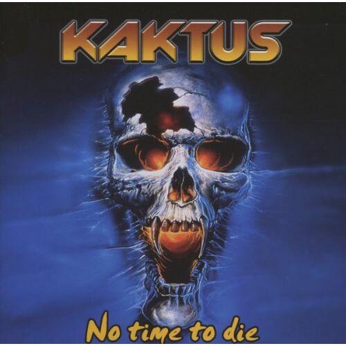 Kaktus - No Time to die - Preis vom 13.06.2021 04:45:58 h