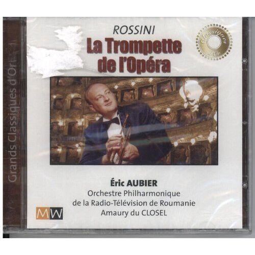 Eric Aubier - Rossini La Trompette de l'Opera [Audio CD] - Preis vom 11.06.2021 04:46:58 h