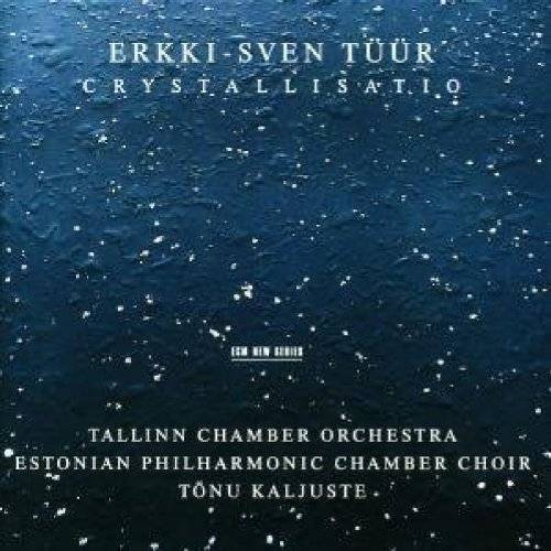 Tonu Kaljuste - Crystallisatio - Preis vom 15.06.2021 04:47:52 h