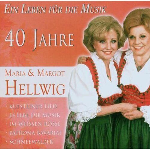Hellwig, Maria & Margot - 40 Jahre Maria & Margot Hellwig - Ein Leben für die Musik - Preis vom 11.06.2021 04:46:58 h