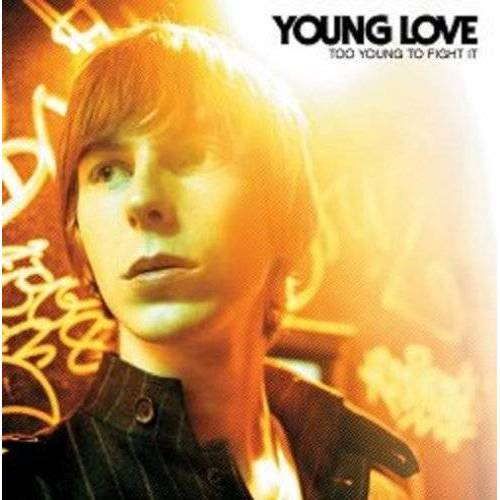 Young Love - Too Young to Fight It - Preis vom 20.06.2021 04:47:58 h