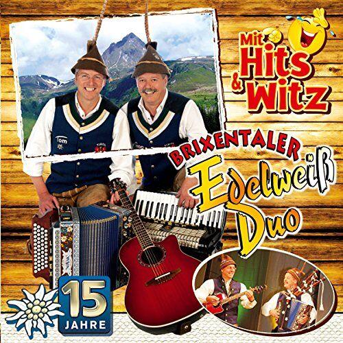 Brixentaler Edelweiss Duo - 15 Jahre; mit Hits & Witze & Trinksprüche; Volksmusik aus Tirol - Preis vom 21.06.2021 04:48:19 h
