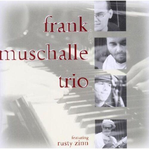Muschalle, Frank Trio Feat. Zinn, Rusty - Frank Muschalle Trio Feat.Rusty Zinn - Preis vom 16.06.2021 04:47:02 h