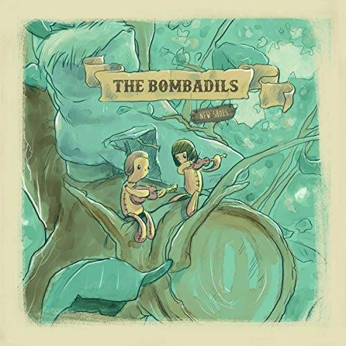 the Bombadils - New Shoes - Preis vom 20.06.2021 04:47:58 h