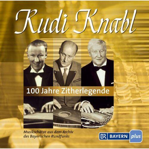 Rudi Knabl - 100 Jahre Zitherlegende - Preis vom 15.06.2021 04:47:52 h