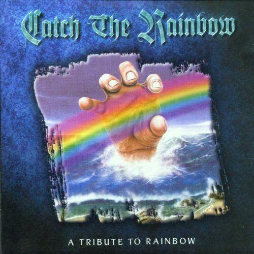 Catch the Rainbow - A Tribute to Rainbow - Preis vom 02.08.2021 04:48:42 h